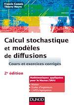 Téléchargez le livre :  Calcul stochastique et modèles de diffusions - 2e éd.