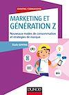 Télécharger le livre :  Marketing et Génération Z