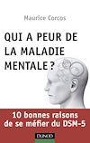 Télécharger le livre :  Qui a peur de la maladie mentale?