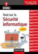 Téléchargez le livre :  Tout sur la sécurité informatique - 4e édition