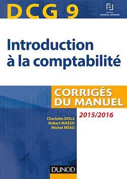 DCG 9 - Introduction à la comptabilité 2015/2016 - 7e édition
