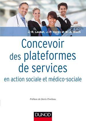 Téléchargez le livre :  Concevoir des plateformes de services en action sociale et médico-sociale