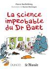La science improbable du Dr Bart |