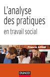 Télécharger le livre :  L'analyse des pratiques en travail social