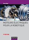 Télécharger le livre :  Moteurs électriques pour la robotique - 3e éd