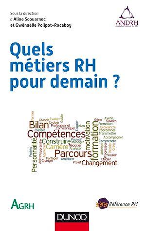 Téléchargez le livre :  Quels métiers RH pour demain ?
