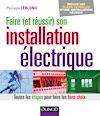 Télécharger le livre :  Faire (et réussir) son installation électrique