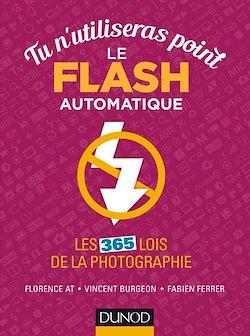 Tu n'utiliseras point le flash automatique