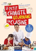 Download this eBook Le petit chimiste gourmand en cuisine
