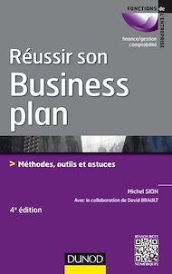 Téléchargez le livre :  Réussir son business plan - 4e éd.