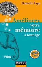 Download this eBook Améliorez votre mémoire à tout âge - 4e éd.