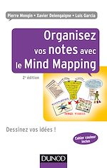 Download this eBook Organisez vos notes avec le Mind Mapping - 2e éd.