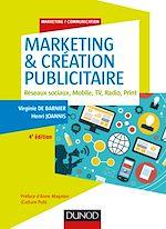 Téléchargez le livre :  Marketing & création publicitaire - 4e éd.