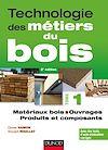 Télécharger le livre :  Technologie des métiers du bois - Tome 1