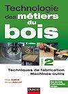 Télécharger le livre :  Technologie des métiers du bois - Tome 2