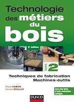 Téléchargez le livre :  Technologie des métiers du bois - Tome 2