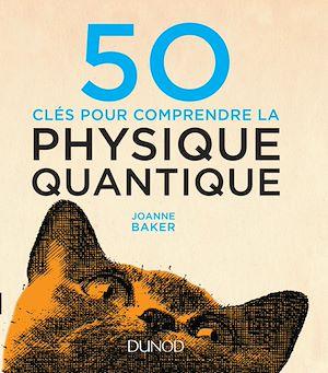 Téléchargez le livre :  50 clés pour comprendre la physique quantique