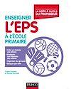 Télécharger le livre :  Enseigner l'EPS à l'école primaire