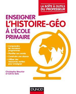 Téléchargez le livre :  Enseigner l'histoire-géo à l'école primaire