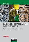 Guide du traitement des déchets - 7e éd.