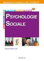 Download this eBook Manuel visuel - Psychologie sociale - 2e éd