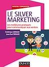 Télécharger le livre :  Le Silver Marketing