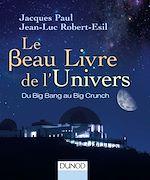 Download this eBook Le Beau Livre de l'Univers - 3e. éd.