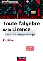 Téléchargez le livre :  Toute l'algèbre de la Licence - 4e éd.