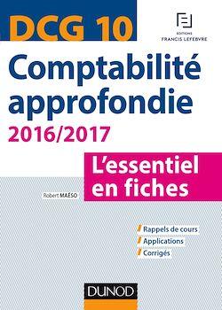 DCG 10 - Comptabilité approfondie 2016/2017 - 6e éd.