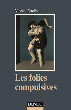 Les folies compulsives