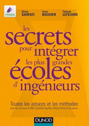 Téléchargez le livre :  Les secrets pour intégrer les plus grandes écoles d'ingénieurs