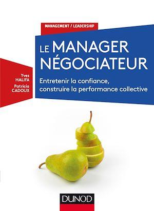 Téléchargez le livre :  Le manager négociateur