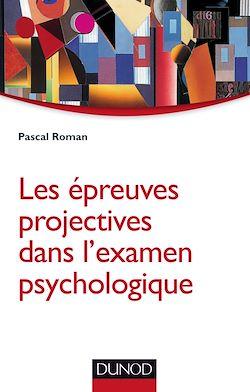 Les épreuves projectives dans l'examen psychologique