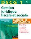 DSCG 1 - Gestion juridique, fiscale et sociale 2016/2017 - 10e éd