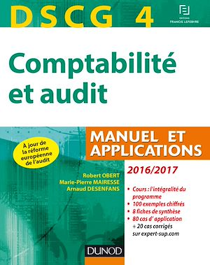 Téléchargez le livre :  DSCG 4 - Comptabilité et audit - 2016/2017 - 7e éd
