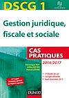 DSCG 1 - Gestion juridique, fiscale et sociale - 2016/2017 - 7e éd.