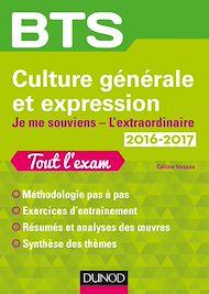 Téléchargez le livre :  BTS Culture générale et Expression 2016/2017