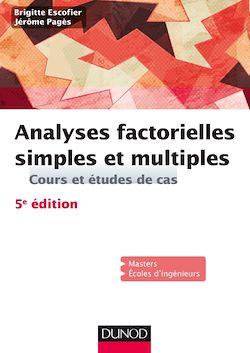 Analyses factorielles simples et multiples - 5e éd.