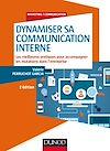 Télécharger le livre :  Dynamiser sa communication interne - 2 éd.