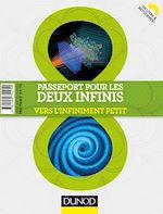 Téléchargez le livre :  Passeport pour les deux infinis - 3e éd.