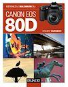 Télécharger le livre :  Obtenez le maximum du Canon EOS 80D