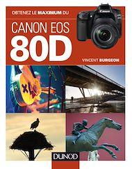Téléchargez le livre :  Obtenez le maximum du Canon EOS 80D