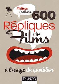 Téléchargez le livre :  600 répliques de films à l'usage du quotidien