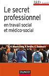 Télécharger le livre :  Le secret professionnel en travail social et médico-social - 6e éd.
