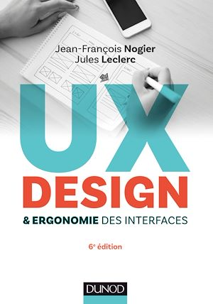 UX Design et ergonomie des interfaces - 6e éd