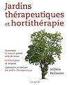 Télécharger le livre :  Jardins thérapeutiques et hortithérapie