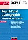 Télécharger le livre :  Réussir l'oral de Géographie aux concours agro-véto - 2ed