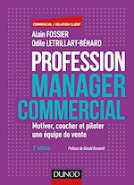 Téléchargez le livre :  Profession manager commercial - 2e éd.