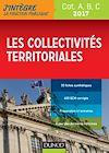 Télécharger le livre :  Les collectivités territoriales - Cat. A, B, C - 2017