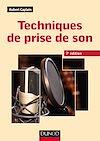 Télécharger le livre : Techniques de prise de son - 7ed